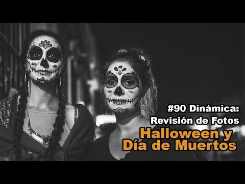 #90 Dinámica: Revisión de fotos de Halloween y Día de Muertos