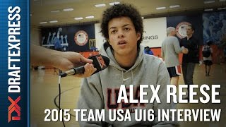 Alex Reese 2015 Team USA U16 Interview - DraftExpress