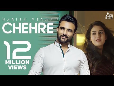 Chehre (Full Song ) - Harish Verma -  New Punjabi Songs 2018-  Latest Punjabi Songs 2018