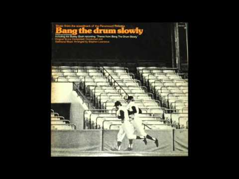 Bobby Gosh - Theme From Bang The Drum Slowly