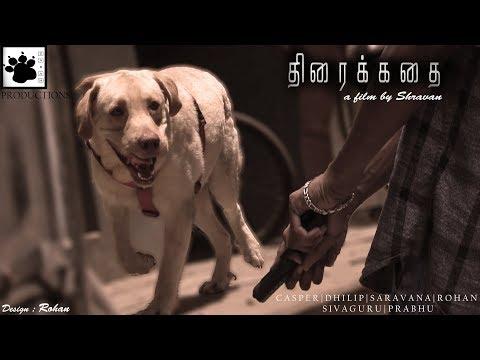 Thirai Kathai - Tamil Short Film [2018]
