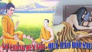loi phat day | Nhân Quả Báo Ứng Không Sai Một Ly | NHÂN DUYÊN CHỒNG VỢ TRẢ NGHIỆP