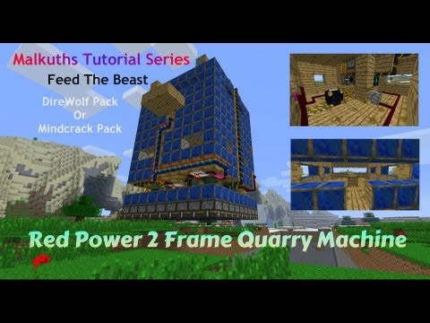 Redpower2 - In this new tutorial I show you how I built my Frame Quarry machine in My Lets Play episode Number 14 and 15. I was asked by some to do a tutorial on this.. ...