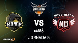 SUPERLIGA ORANGE -Kiyf  vs Neverback Gaming - Jornada 5 - #SuperligaOrangeCR5