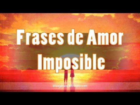 Frases de amor imposible cortas