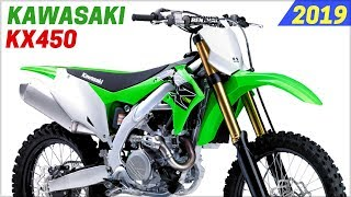 9. NEW 2019 Kawasaki KX450 - Equipped With New High Performance
