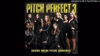 Video PITCH PERFECT 3 SOUNDTRACKS MP3, 3GP, MP4, WEBM, AVI, FLV Januari 2018