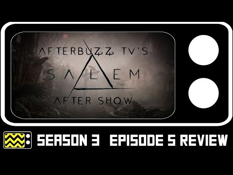 Salem Season 3 Episode 5 Review & After Show   AfterBuzz TV