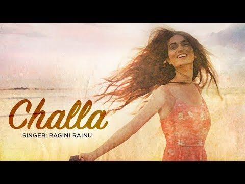 Challa: Ragini Rainu (Full Song)   Latest Punjabi