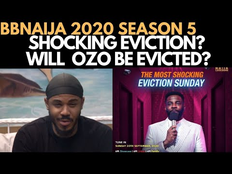 BBNAIJA 2020: WILL OZO BE EVICTED THIS SUNDAY? | TWIST FOR SUNDAY EVICTION