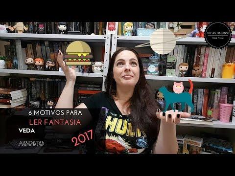 VEDA #29 - 6 Motivos para Ler Fantasia | Dicas da Sissi