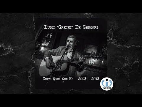""", title : 'Luigi """"Grechi"""" De Gregori - TUTTO QUEL CHE HO 2003-2013 (ALBUM COMPLETO)'"""
