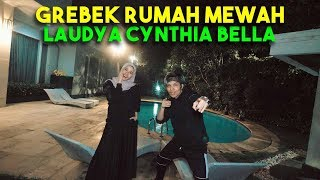 Video GREBEK RUMAH MEWAH LAUDYA CYNTHIA BELLA! GOKIL!!! MP3, 3GP, MP4, WEBM, AVI, FLV April 2019