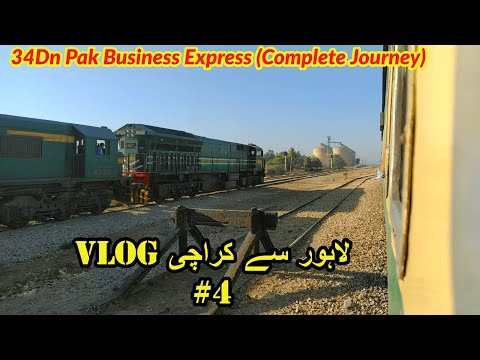 Lahore to Karachi train journey by 34Dn Pak Business Express VLOG #4