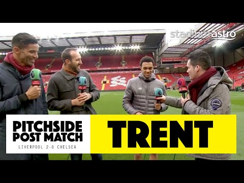 PITCHSIDE: Trent Alexander-Arnold Post Match Reaction | Liverpool 2-0 Chelsea | Astro SuperSport