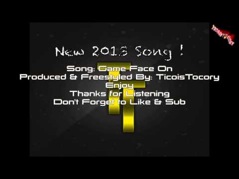 """Gameface On 2013 New Youtube Song - Intro"""" By TicoisTocory"""