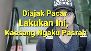 Video Diajak Pacar Lakukan Ini, Kaesang Ngaku Pasrah MP3, 3GP, MP4, WEBM, AVI, FLV November 2017