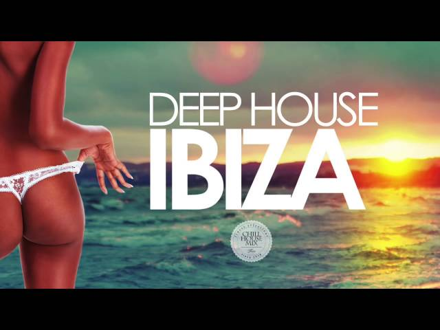 Deep house ibiza sunset mix 2016 for Deep house music songs