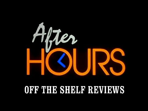 After Hours Review - Off The Shelf Reviews