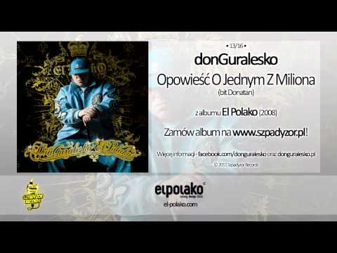 Tekst piosenki DonGuralEsko - Opowieść O Jednym Z Miliona po polsku