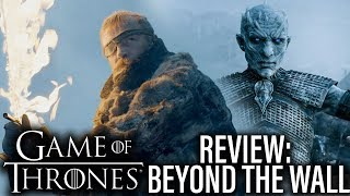 "Game Of Thrones review for Season 7 Episode 6 ""Beyond The Wall"". John, Ann and Kaori discuss the Game Of Thrones episode, ..."