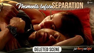 Nonton Moments Before Separation   Jab Harry Met Sejal   Deleted Scene Film Subtitle Indonesia Streaming Movie Download