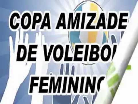 Vem ai Copa Amizade de Vôlei Feminino