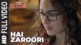 Nonton Hai Zaroori  Full Video Song   Noor   Sonakshi Sinha   Prakriti Kakar   Amaal Mallik   T Series Film Subtitle Indonesia Streaming Movie Download