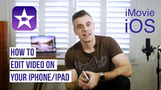 How to edit video on your iPhone or iPad with iMovie - Full Tutorial - Current Version