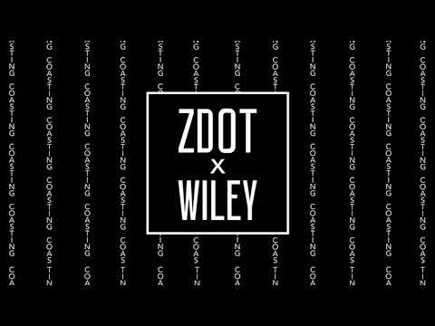 ZDOT - COASTING (FEAT. WILEY) [AUDIO]