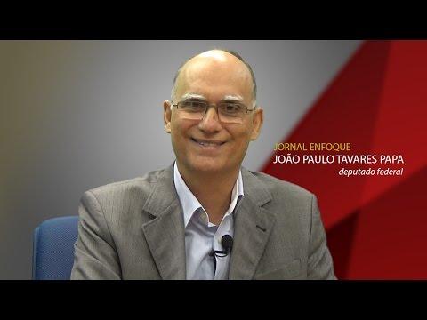 Entrevista com o Deputado Federal João Paulo Papa