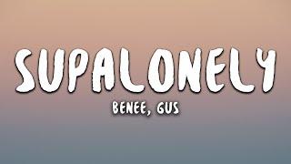 Video BENEE - Supalonely (Lyrics) ft. Gus Dapperton download in MP3, 3GP, MP4, WEBM, AVI, FLV January 2017