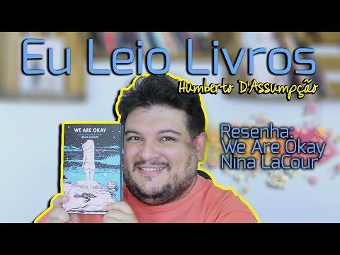 Resenha #19 - We Are Okay, Nina Lacour - Eu Leio Livros