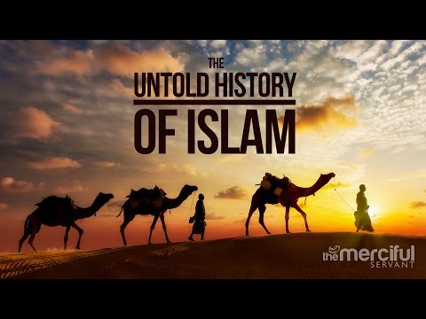 Untold Story of Islam