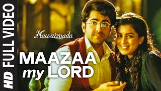 Nonton  Maazaa My Lord  Full Video Song   Ayushmann Khurrana   Hawaizaada   Mohit Chauhan  Neeti Mohan Film Subtitle Indonesia Streaming Movie Download