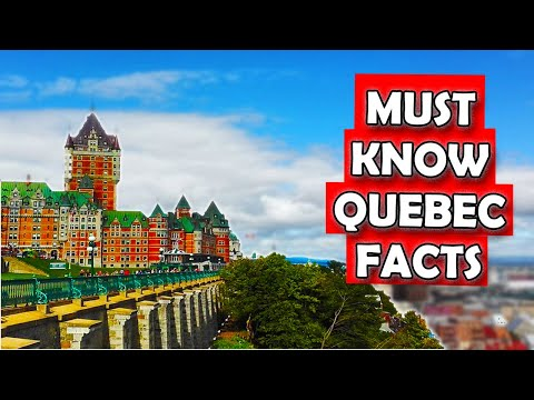 7 Facts about Quebec