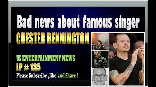 Bad news about famous singer Chester Bennington - LP 135Please Subscribe  : https://goo.gl/cFYlJ7Chester Charles Bennington was an American singer and songwriter best known as the frontman for the rock band Linkin Park from 1999 until his death in 2017. He was also the lead singer for Dead by Sunrise and fronted Stone Temple Pilots from 2013 to 2015. He was famous along with Linkin Park in the 2000s with the most successful rap rapper ever. He was found dead in his home near Los Angeles on Thursday. Chester Bennington was 41. Chester Bennington is an extraordinary talented and talented artist, a man with a big heart and a caring soul.Many questions revolve around the possibility that Bennington's death as a suicide but no further details is revealed by the authorities. Some music producers were shocked and saddened by the news that Chester Bennington was gone.Bennington was married to his second wife, Talinda, and is survived by six children.More info about Chester Bennington:Bennington first gained prominence as a vocalist following the release of Linkin Park's debut album, Hybrid Theory, in 2000, which became a commercial success. The album was certified Diamond by the Recording Industry Association of America in 2005, making it the best-selling debut album of the decade, as well as one of the few albums to ever hit that many sales....ThanksPlease subscribe, like,shareLucy protopnail channel Part : World News/ US ENTERTAINMENT NEWS.My blog : https://lphotnews.blogspot.com/