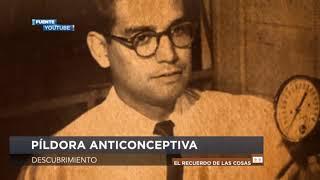 #ElRecuerdoDeLasCosas 💊 ¿Conoces el origen de la píldora anticonceptiva?