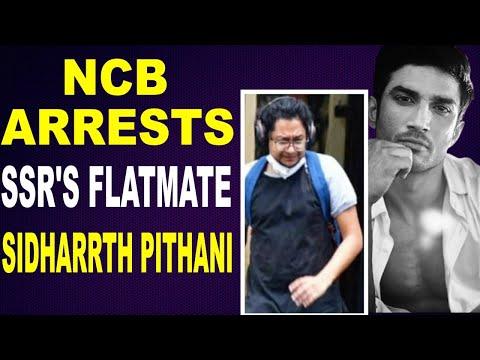 NCB arrests SSRs flatmate Sidharrth Pithani in drug case