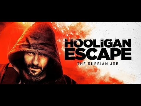 Film Hooligan Escape The Russian Job Subtitle Indonesia & English