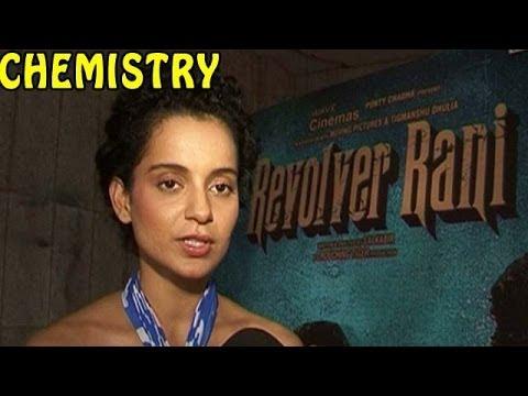 Revolver Rani: Kangna Ranaut's SIZZLING Chemistry