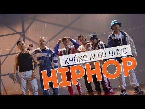 Không ai bỏ được HIPHOP - Da LAB x KraziNoyze x Thỉm Small (Official MV) - Thời lượng: 5 phút, 30 giây.