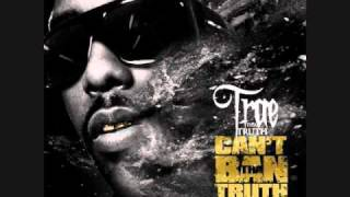 Trae - Still My Nigga (Can't Ban Tha Truth Mixtape!) NEW 2010