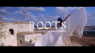ROOTS: Return to the Inner Temple TRAILER