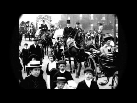 1904-1909 - Views of the Edwardian Era (Speed corrected w sound)