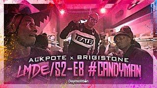 Alkpote Feat. Brigistone | Les Marches de L'Empereur Saison2 #8 #CandyMan