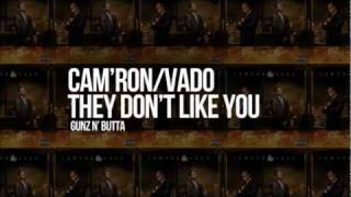Cam'ron & Vado - They Don't Like You
