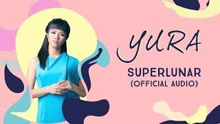 Yura Yunita Superlunar