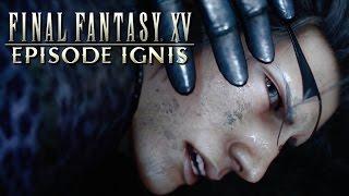 Final Fantasy XV: Episode Ignis - Official Teaser Trailer by GameSpot