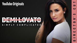 Video Demi Lovato: Simply Complicated - Director's Cut MP3, 3GP, MP4, WEBM, AVI, FLV Juli 2018